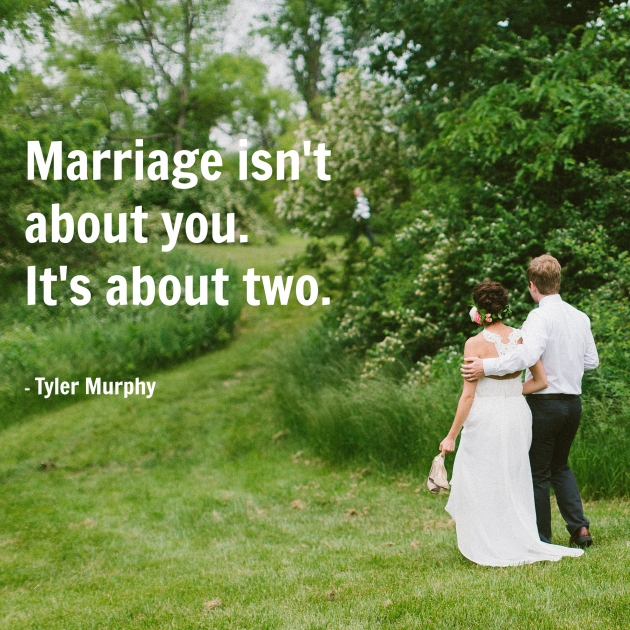 tyler marriage quote